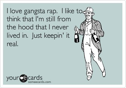 Thug Love, Funny Confessions, Too Funny, So True, Thug Life Funny, True Dat, Gangsta Rap Quotes, Funny Rap Quotes, Funny Ecards Love