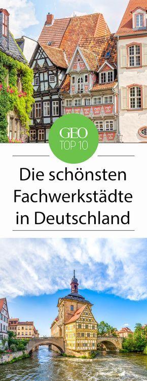 Die schönsten Fachwerkstädte Deutschlands, augesucht von der GEO-Online Redaktion