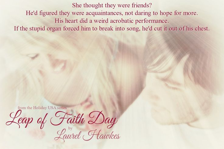 #excerpt frp, #LeapOfFaithDay #HolidayUSA series by #LaurelHawkes