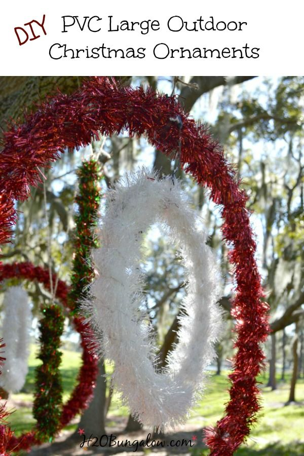 DIY pvc large outdoor Christmas Ornamentsfor yard trees with an easy tutorial www.H2OBungalow.com #Christmasdecorations #Outdoorholidaydecor #Outdoorornaments