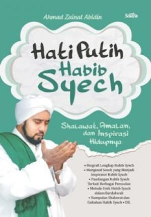 Hati Putih Habib Syech