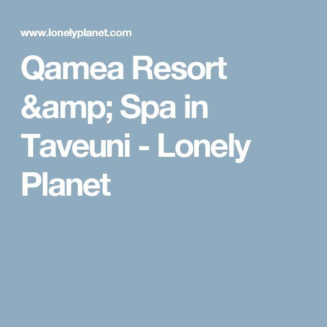 Qamea Resort & Spa in Taveuni - Lonely Planet