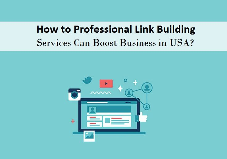 How to Professional #Link_Building Services Can Boost #Business in USA?