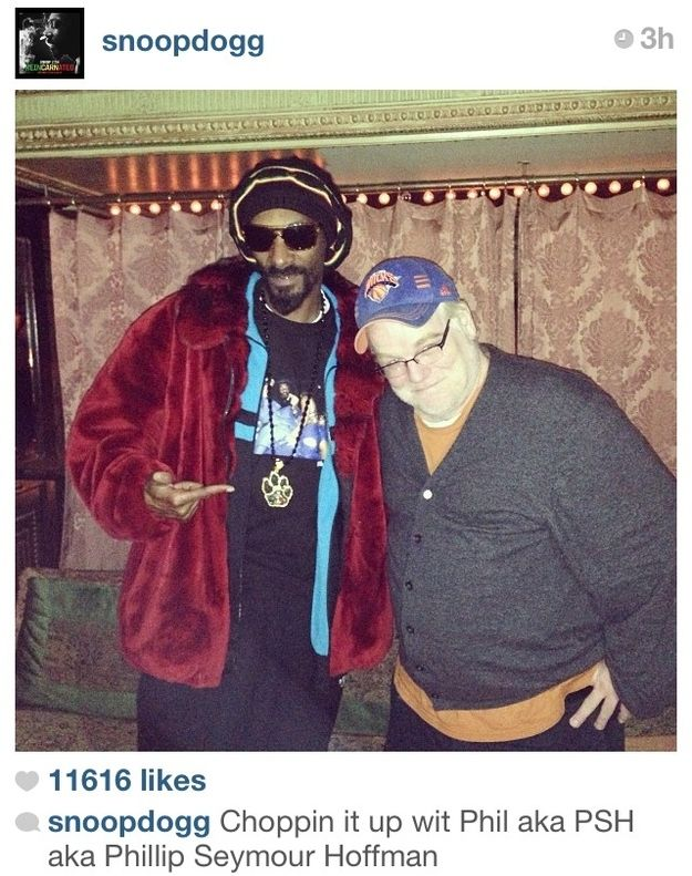 Snoop Dogg and Phillip Seymour Hoffman. FYI this is why Snoop is the best celeb to follow on instagram.