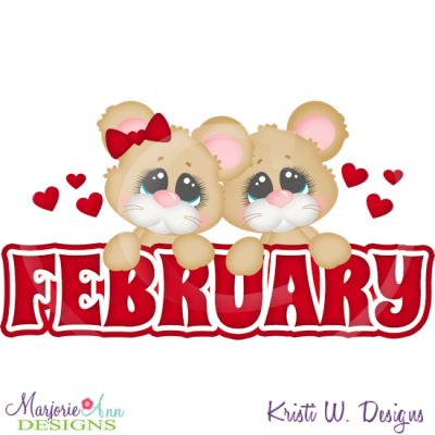 February Title SVG Cutting Files Includes Clipart