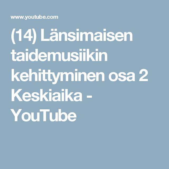 (14) Länsimaisen taidemusiikin kehittyminen osa 2 Keskiaika - YouTube
