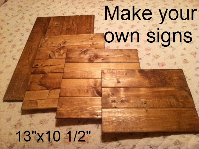 "Make your own sign, Sign Supplies, Ready to Paint, wood blank, sign blank,pallet style 13""w x10 1/2""h stained wood 1/4"" thick, light weight by WildflowerLoft on Etsy https://www.etsy.com/listing/201588443/make-your-own-sign-sign-supplies-ready"