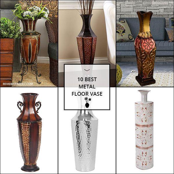 10 Best Metal Floor Vase Floor Vase Metal Floor Metal Vase