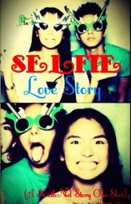 """""""Selfie Love Story (KathNiel) {ONHOLD}"""" by AybanJ3y - """"Kwento ng pag-ibig kung saan nagsimula sa """"Selfie""""  HOPE YOU LIKE IT ♥ juts post your comments ang…"""""""