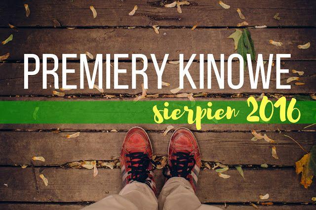 PREMIERY KINOWE | WRZESIEŃ 2016 | Moja Osobistosc