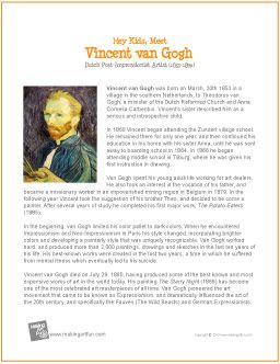 Hey Kids, Meet Vincent van Gogh | Biography - http://makingartfun.com/htm/f-maf-printit/van-gogh-printit-biography.htm