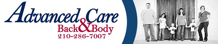 Advanced Care Back & Body - Chiropractor In San Antonio, TX USA :: Your First Visit