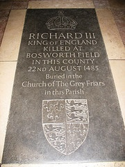 Richard III (of Shakespeare fame) Killed on Aug 22, 1485, in the battle of Bosworth Field, Leicestershire, by Henry VII. In 2012 he was found under a parking lot in what was once Greyfriars, Leicester Church. Richard III was my 5th cousin 14x removed.