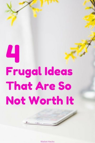 Being frugal is good but not all frugality is created equally. Some frugal ideas are worth doing, some are not, we tackle four that you should avoid at all costs (and what to do instead!) | save money | frugal | frugal tips | money saving ideas | how to be frugal || Wallet Hacks #savemoney #frugal