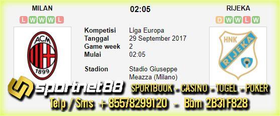 Prediksi Skor Bola Milan vs Rijeka 29 Sep 2017 Liga Eropa di Stadio Giuseppe Meazza (Milano) pada hari Jumat jam 00:00 live di beIn Sport 3 / SCTV