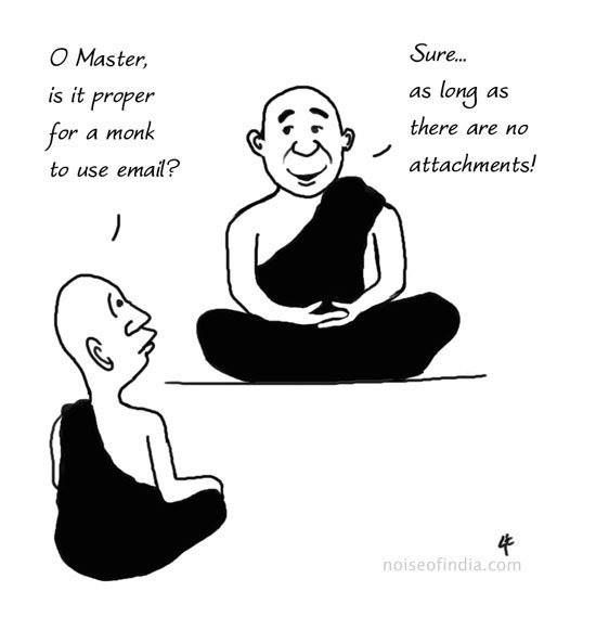 Religion is a social construction which has the capability to adapt to changes in society.  Throughout its history, Buddhism has demonstrated an ability to both influence and be influenced by society. This cartoon demonstrates how one of the Four Noble Truths could even be applied to modern technology.
