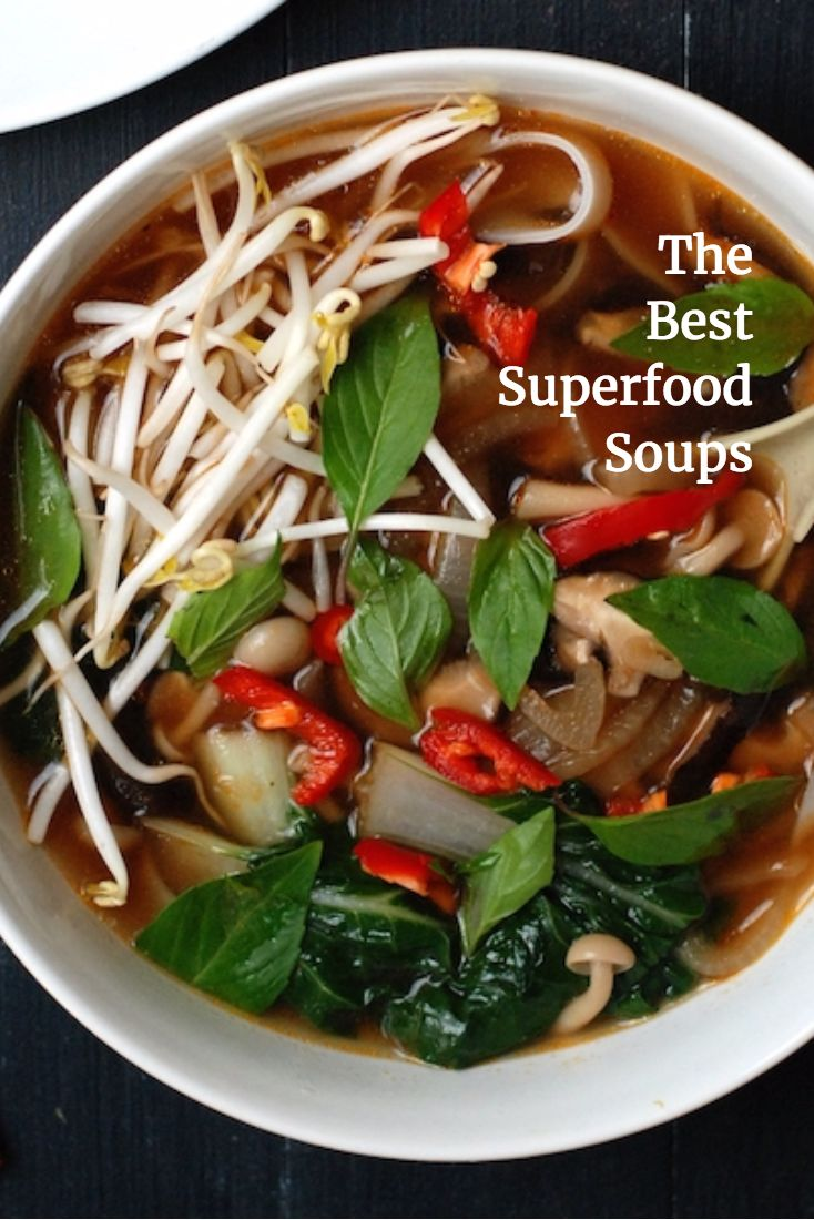 The best superfood soups you can make in 30 minutes or less: These 12 soups are full of quinoa, turmeric, avocado, and plenty of other nutritious, delicious superfoods. Even better? They can all be made in under 30 minutes.health