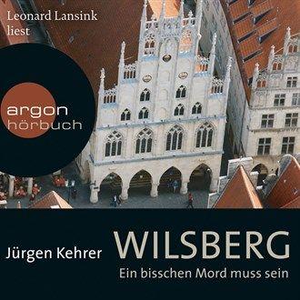 Wilsberg - Ein bisschen Mord muss sein (Ungekürzte Lesung) von Jürgen Kehrer im Microsoft Store entdecken