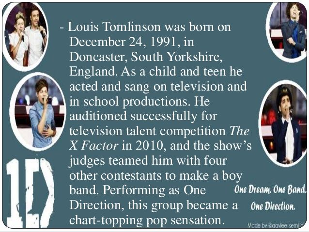  Tomlinson is the oldest member  of One Direction, and he has a  reputation for being the  prankster of the group. In 2011,  ...