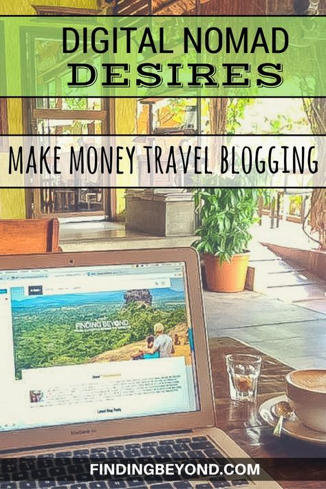 In this Digital Nomad Desires post we reveal the realities of starting a travel blog and ways we could potentially make money travel blogging in the future.   Digital Nomad   Digital Nomad lifestyles   quit the 9 to 5   Digital Nomad tips   Remote Working