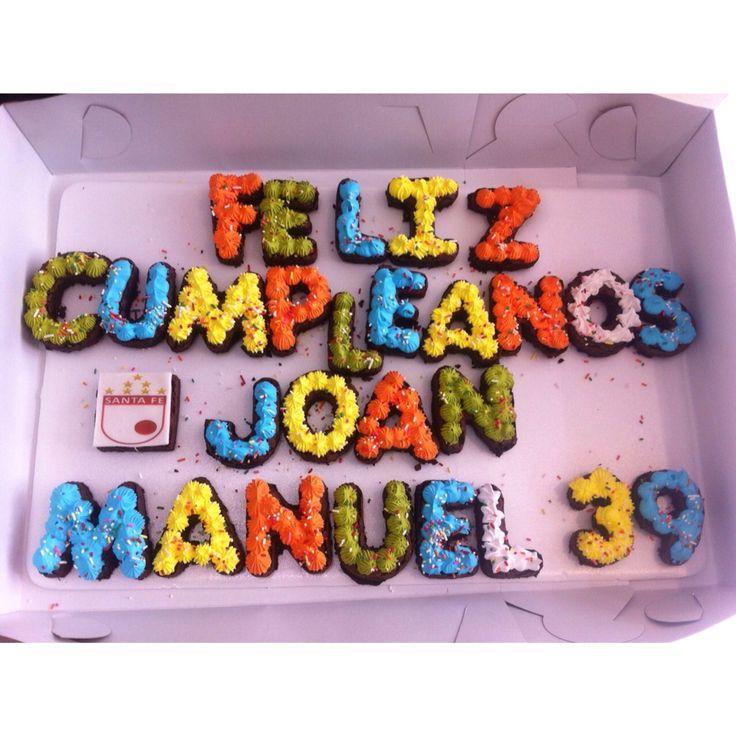 Feliz Cumpleaños Joan Manuel! Diseños o mensajes personalizados en Brownie Melcochudo. Pídelos al (1) 625 16 84 en #Bogotá - #SoSweet #PastryShop #Brownie #Repostería #HappyBirthday www.SoSweet.com.co