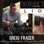 Go Creative Show talks to Rogue One and LION DP Greig Fraser ASC ACS