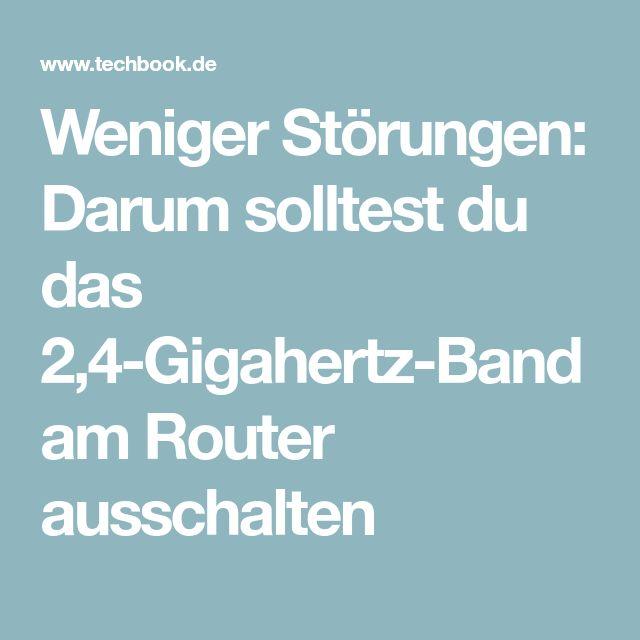 Weniger Störungen: Darum solltest du das 2,4-Gigahertz-Band am Router ausschalten