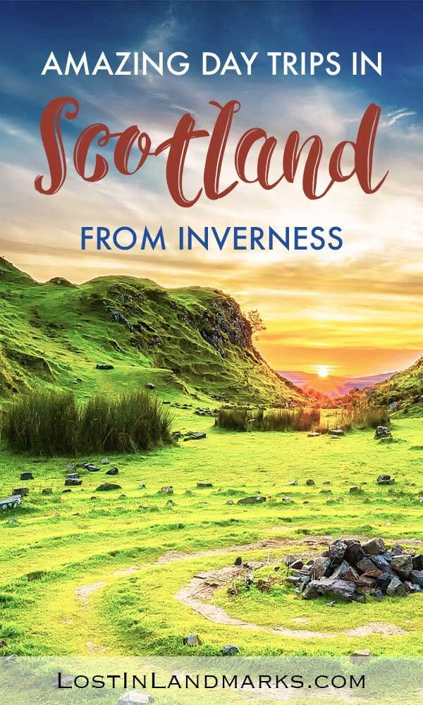 7 amazing day trips from Inverness in the Highlands of Scotland
