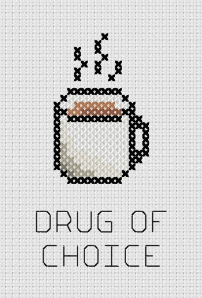Coffee: Drug of Choice Printable Cross Stitch Pattern Printable (PDF)