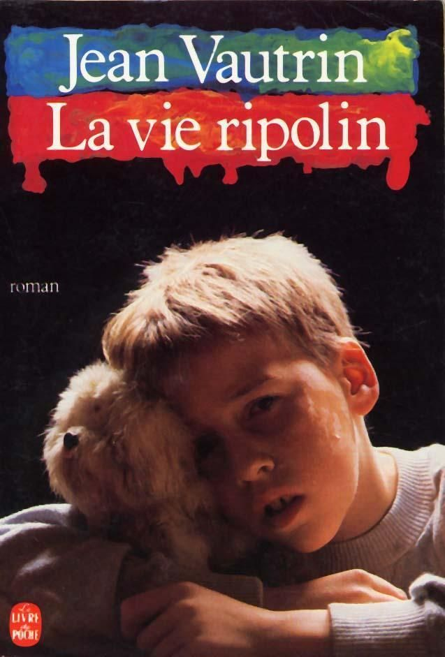 La Vie ripolin par Jean Vautrin