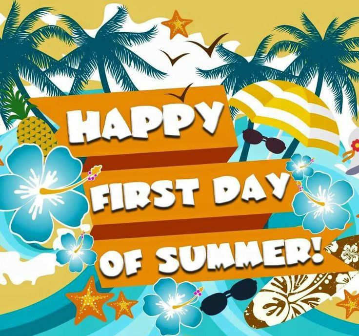 First Day Of Summer Images