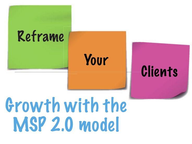 Growth with the MSP 2.0 model  #MSP #vCIO #VirtualCIO #ManagedServices #7c