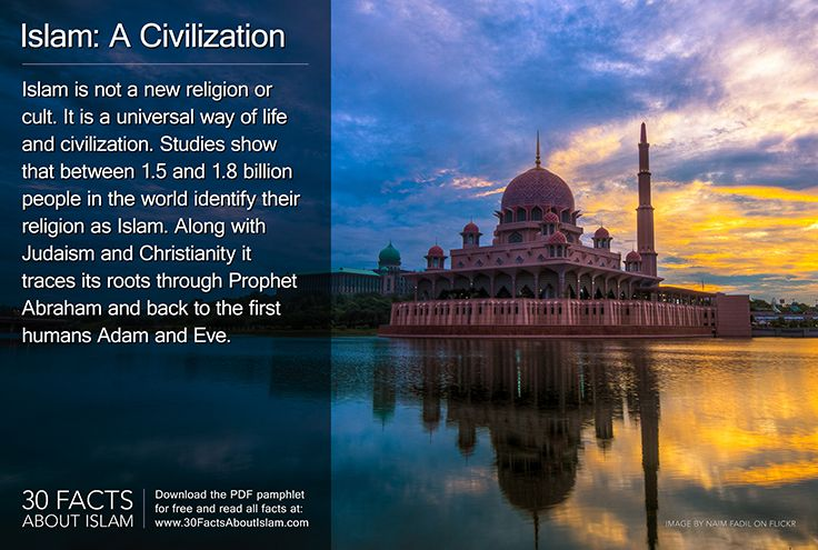 Islam is not a new religion or cult. It is a universal way of life and civilization. Studies show that between 1.5 and 1.8 billion people in the world identify their religion as Islam. Along with Judaism and Christianity it traces its roots through Prophet Abraham and back to the first humans Adam and Eve. #30factsaboutislam #islam #muslim #dawah #abraham Image by Naim Fadil on Flickr - www.flickr.com/photos/naimfadil/11290180115