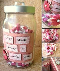 """The notes on a jar say: """"100 reasons of why I love you"""". Cute!"""