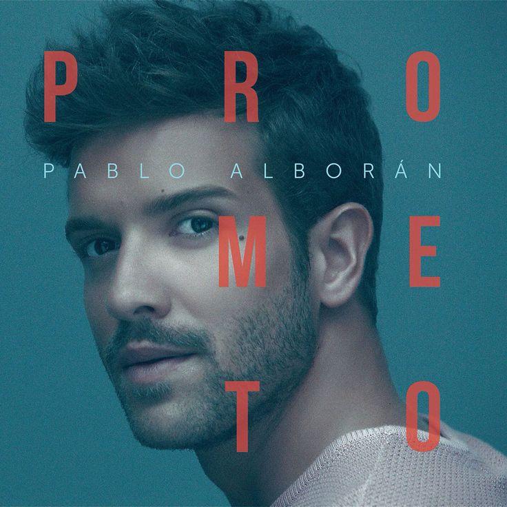 Pablo Alborán - Prometo (Último Disco Año 2017)