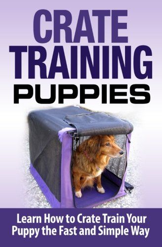 how to crate train your puppy essay Introducing the crate to your puppy in fact, crate training is best accomplished while you are in the room with your dog.