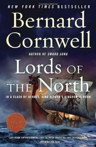 The Lords of the North (The Saxon Chronicles Series Book 3 - Bernard Cornwell)