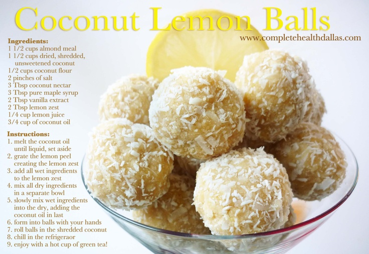 Coconut Lemon Balls! I absolutely love these! They are no bake & gluten free! You can also substitute xylitol for the sweeteners! www.completehealthdallas.com