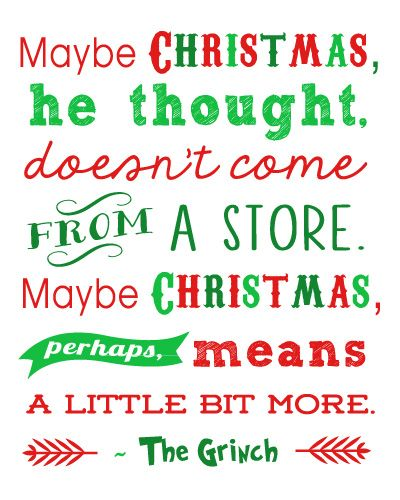 Free Christmas Printables: Grinch Quote + 15 more! - Happiness is Homemade: