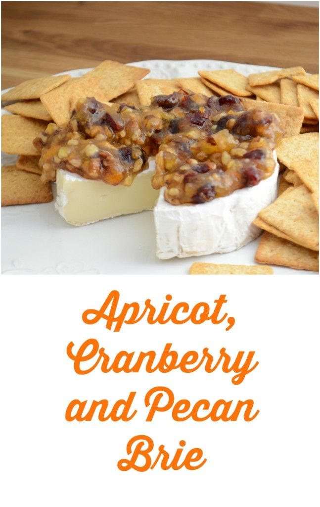 Brie With Apricots Cranberries And Pecans No Cook Appetizers Appetizer Recipes Cranberry Baking