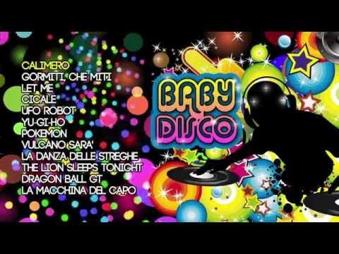 Baby Disco Le Migliori Canzoni Da Ballare Per Bambini Youtube