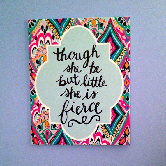 "Crown Jewels Lilly Pulitzer Print Quote Canvas ""Though she be but little, she is fierce."" 16 inches X 20 inches"