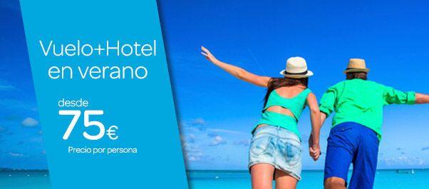 Ofertas Vuelo + Hotel Verano