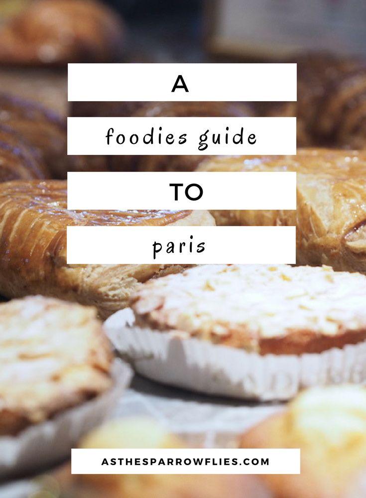 Paris | City Breaks | Food Guide | Europe Travel