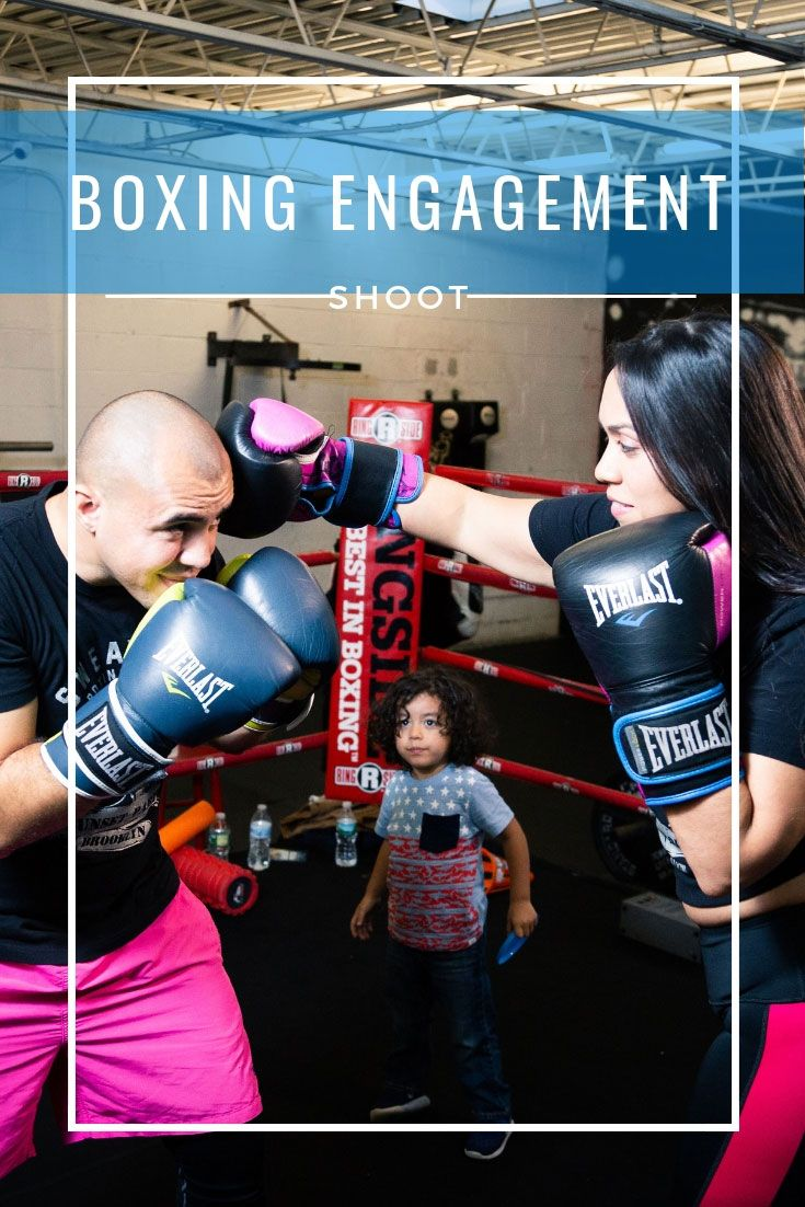 For The Love Of Boxing Engagement Shoot Ana Jacqueline Latina Mom Motherhood Fitness Travel Fashion Life Engagement Shoots Fun Engagement Photos Engagement