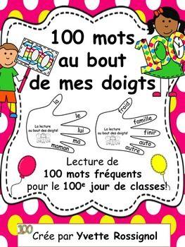 100 mots au bout de mes doigts! Lecture de 100 mots fréquents pour le 100e jour!