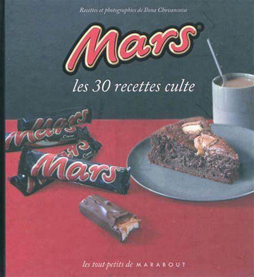 30 recettes sucrées à base de la barre chocolatée Mars comme le croque-monsieur Mars, le gâteau à la crème, myrtilles et Mars fondu ou le tiramisu minute.