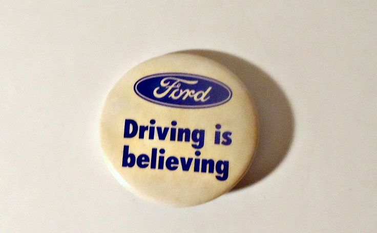 Pinback Button Vintage Ford - Driving is believing 1980's by treasurecoveally on Etsy