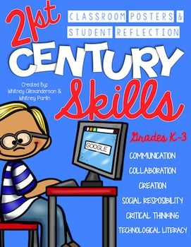 21st Century Skills: Classroom Posters & Student Reflection K-3 {Back to School}