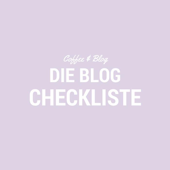 Coffee & Blog - Die Blog Checkliste -10 Dinge die du vor dem Veröffentlichen beachten sollst // provinzkindchen.com